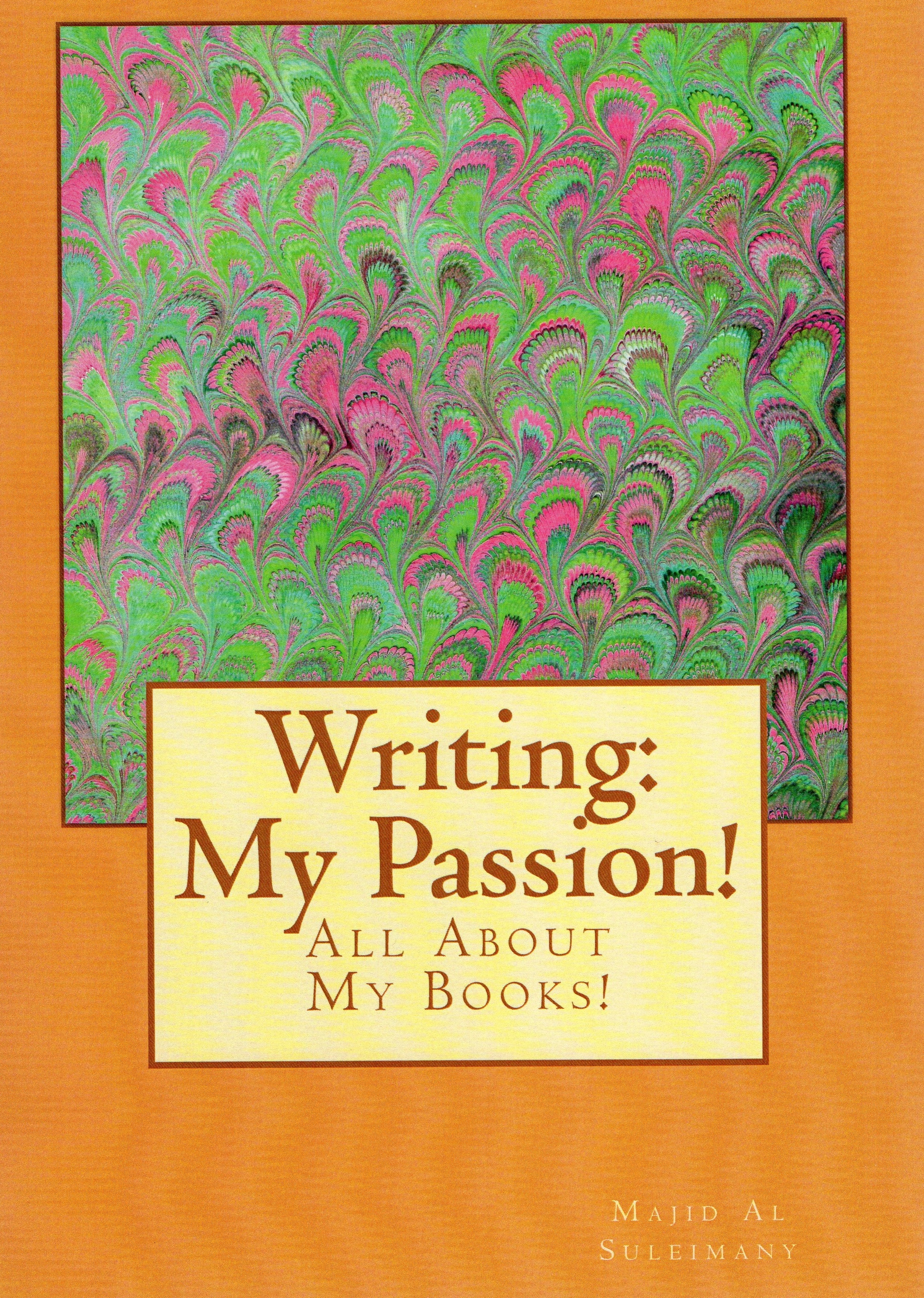 my passion in writing Not my passion for writing that is stronger than it has ever been but that doesn't matter, because i have lost my passion instead, i became.